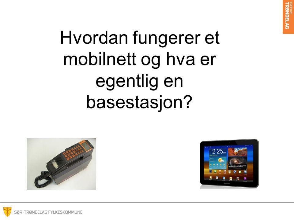 Hvordan fungerer et mobilnett og hva er egentlig en basestasjon