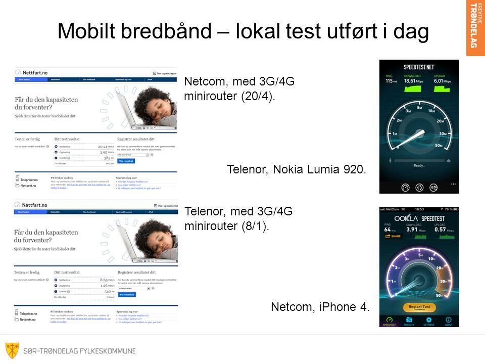 Mobilt bredbånd – lokal test utført i dag