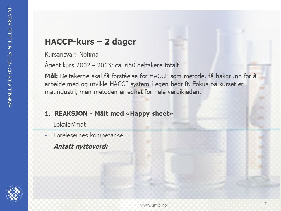 HACCP-kurs – 2 dager Kursansvar: Nofima