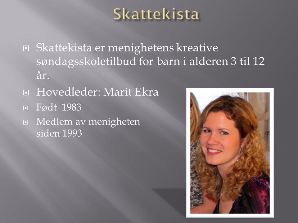 Skattekista Skattekista er menighetens kreative søndagsskoletilbud for barn i alderen 3 til 12 år. Hovedleder: Marit Ekra.