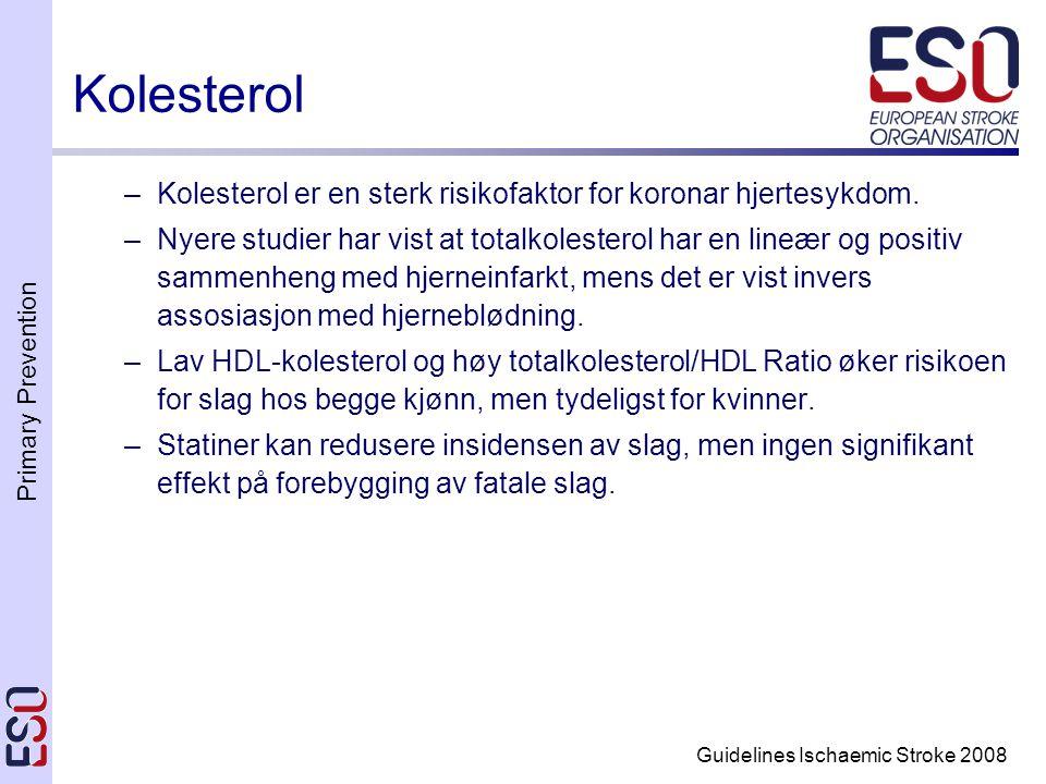 Kolesterol Kolesterol er en sterk risikofaktor for koronar hjertesykdom.
