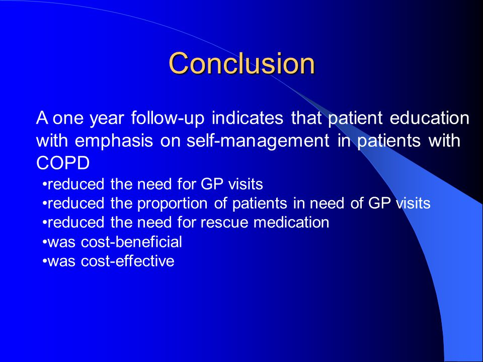 Conclusion A one year follow-up indicates that patient education with emphasis on self-management in patients with COPD.