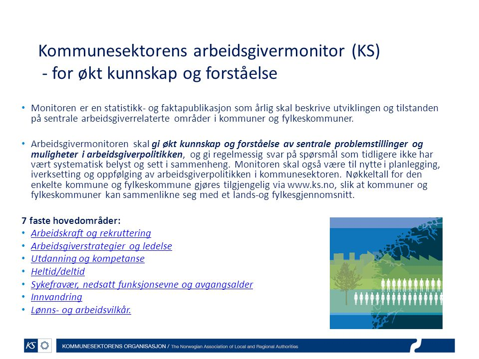 Kommunesektorens arbeidsgivermonitor (KS) - for økt kunnskap og forståelse