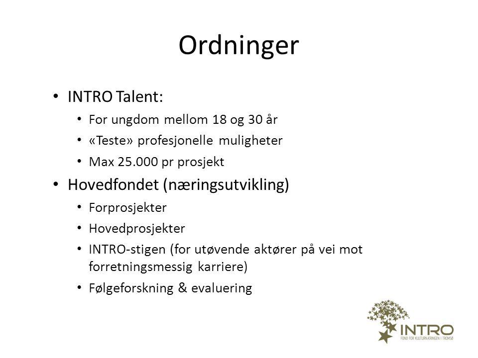 Ordninger INTRO Talent: Hovedfondet (næringsutvikling)