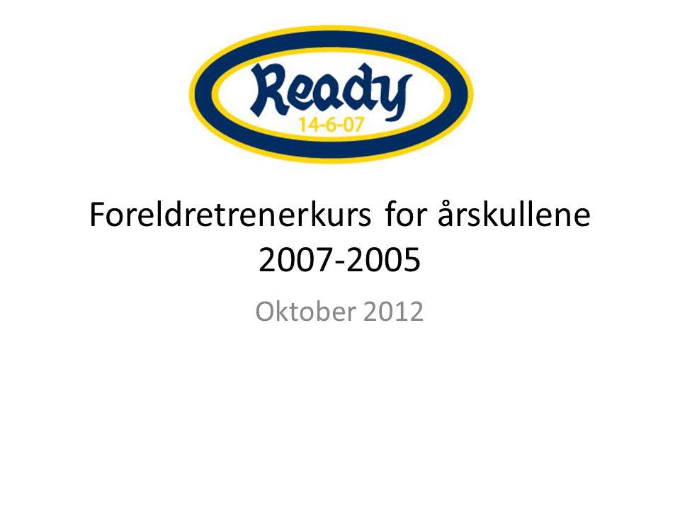 Foreldretrenerkurs for årskullene 2007-2005