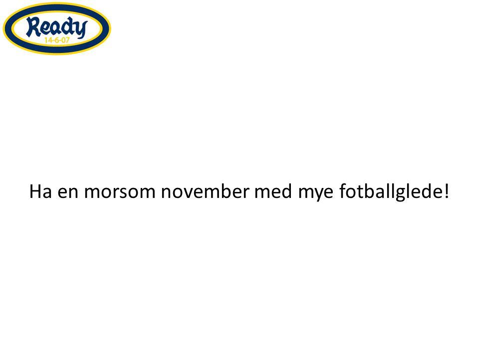 Ha en morsom november med mye fotballglede!