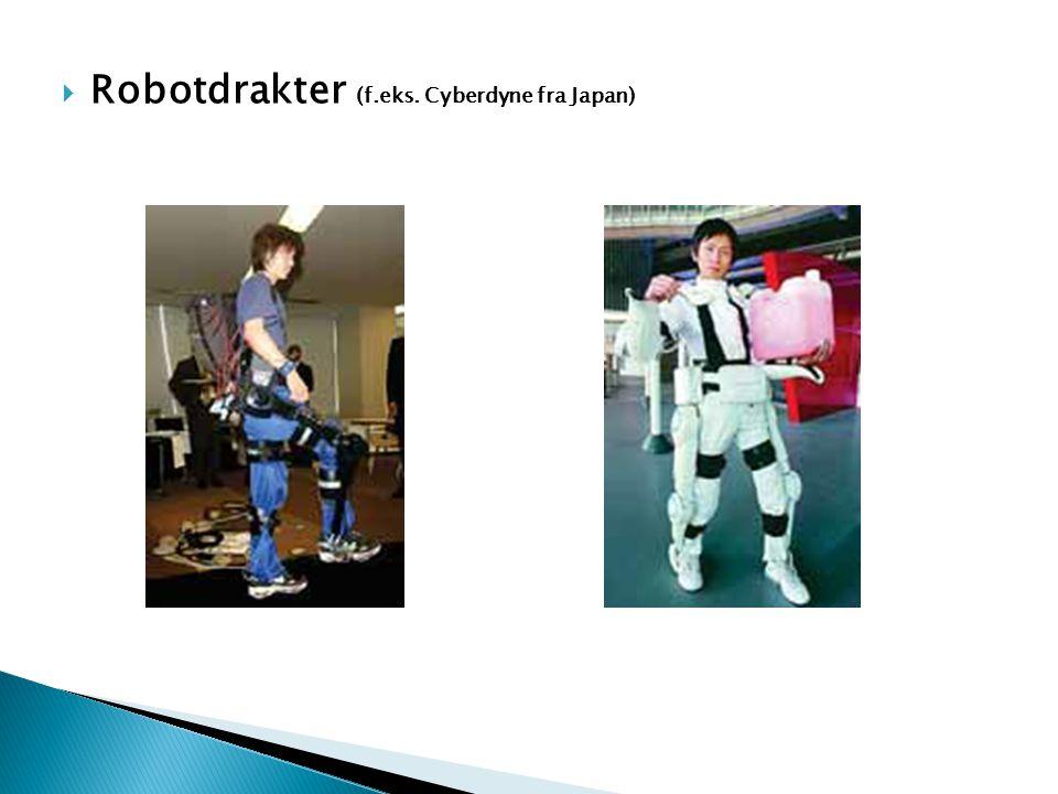 Robotdrakter (f.eks. Cyberdyne fra Japan)