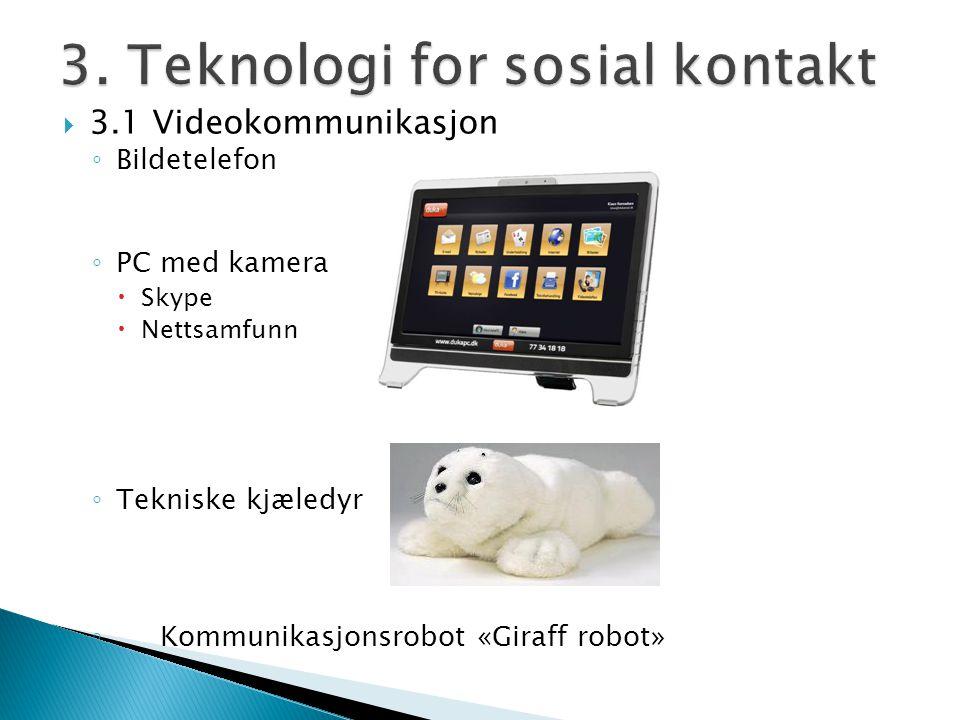 3. Teknologi for sosial kontakt