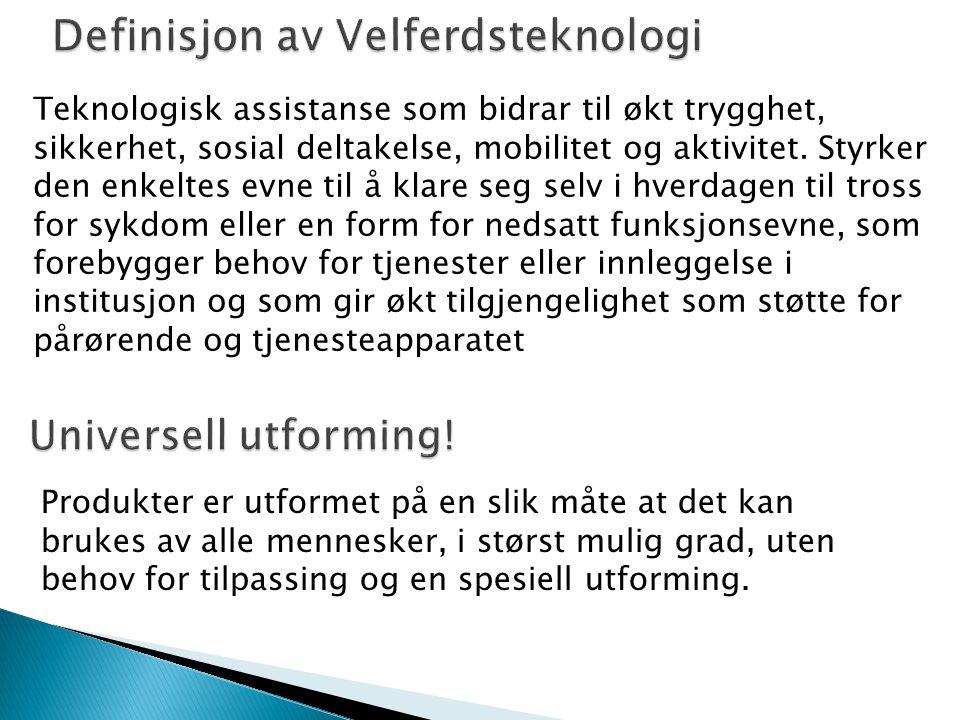 Definisjon av Velferdsteknologi