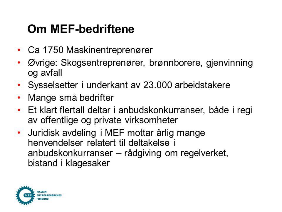 Om MEF-bedriftene Ca 1750 Maskinentreprenører