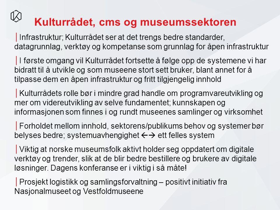 Kulturrådet, cms og museumssektoren
