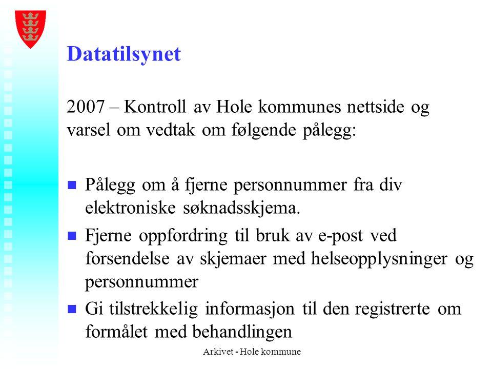 Datatilsynet 2007 – Kontroll av Hole kommunes nettside og varsel om vedtak om følgende pålegg: