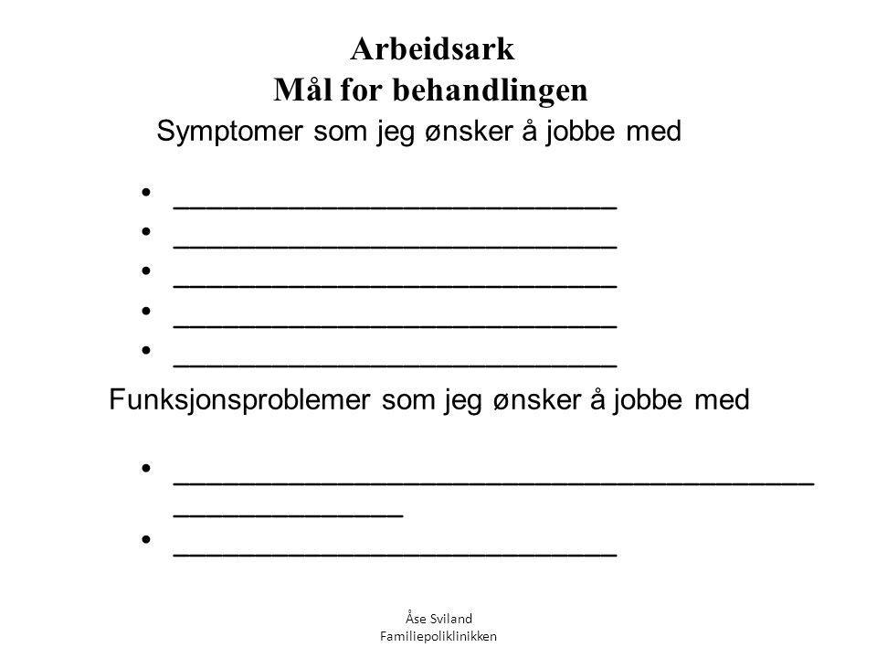 Arbeidsark Mål for behandlingen
