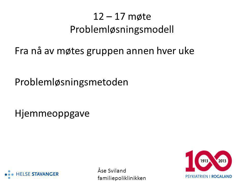 12 – 17 møte Problemløsningsmodell