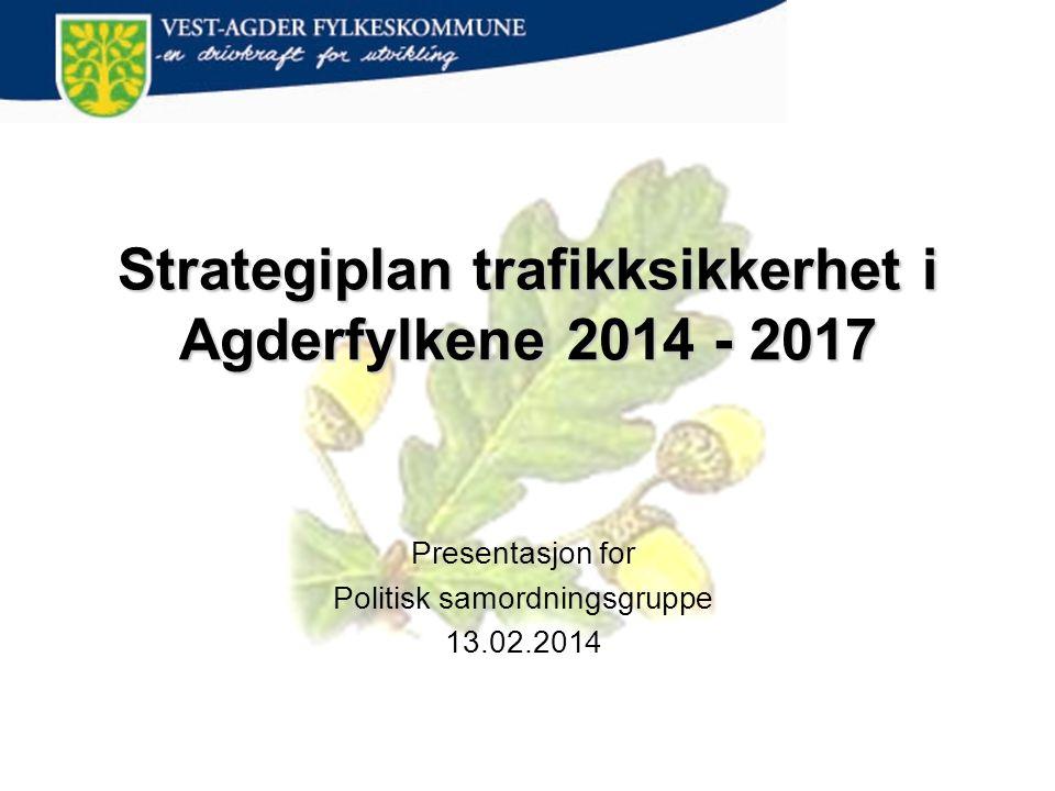 Strategiplan trafikksikkerhet i Agderfylkene 2014 - 2017