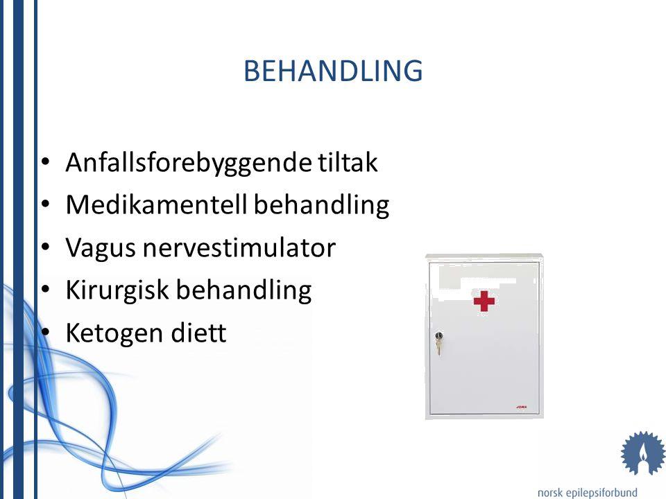 Behandling Anfallsforebyggende tiltak Medikamentell behandling