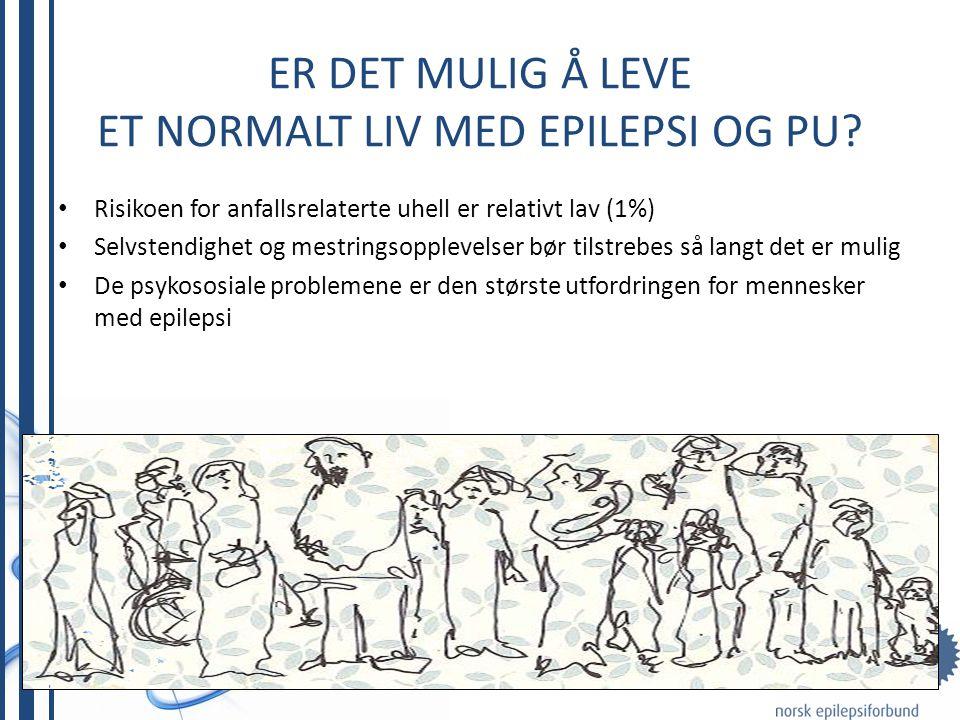 Er det mulig å leve et normalt liv med epilepsi og PU