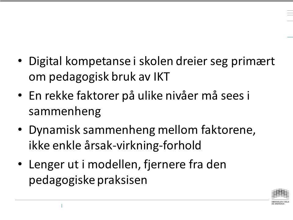 Digital kompetanse i skolen dreier seg primært om pedagogisk bruk av IKT