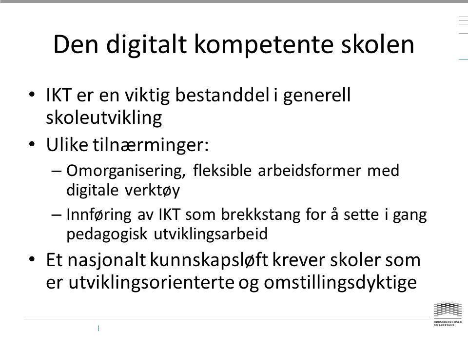 Den digitalt kompetente skolen