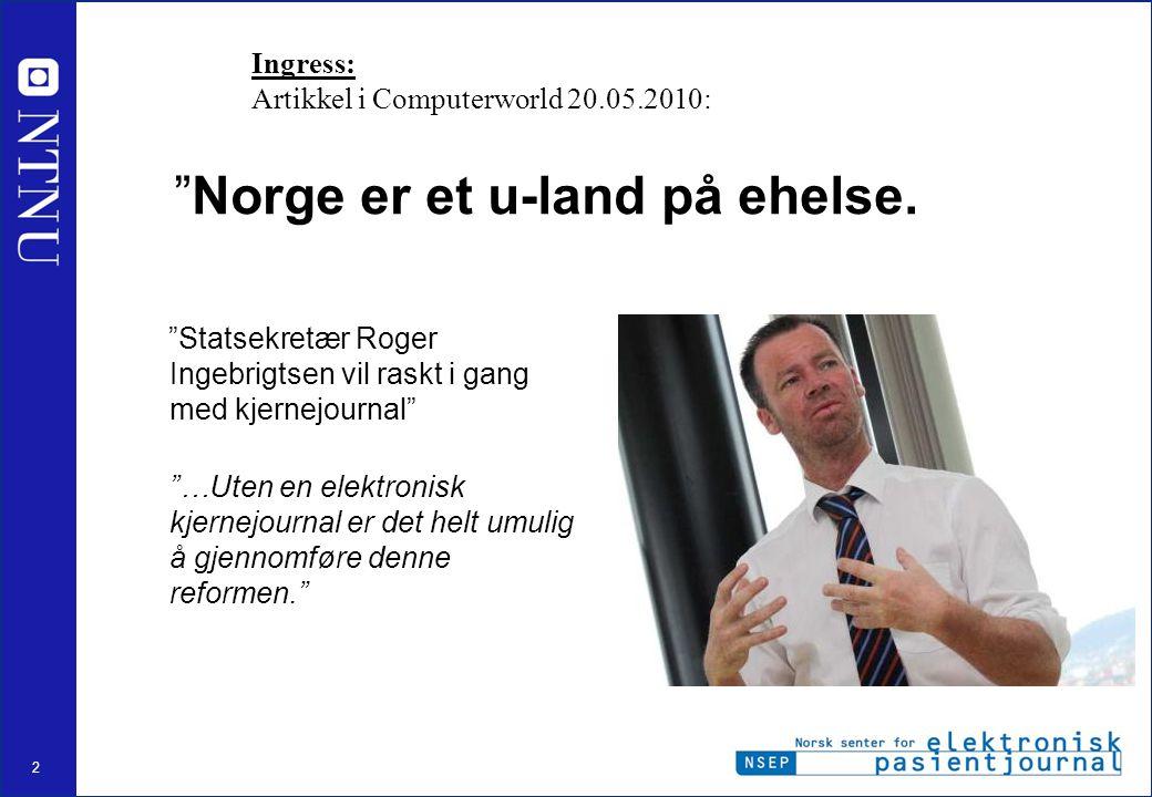 Norge er et u-land på ehelse.