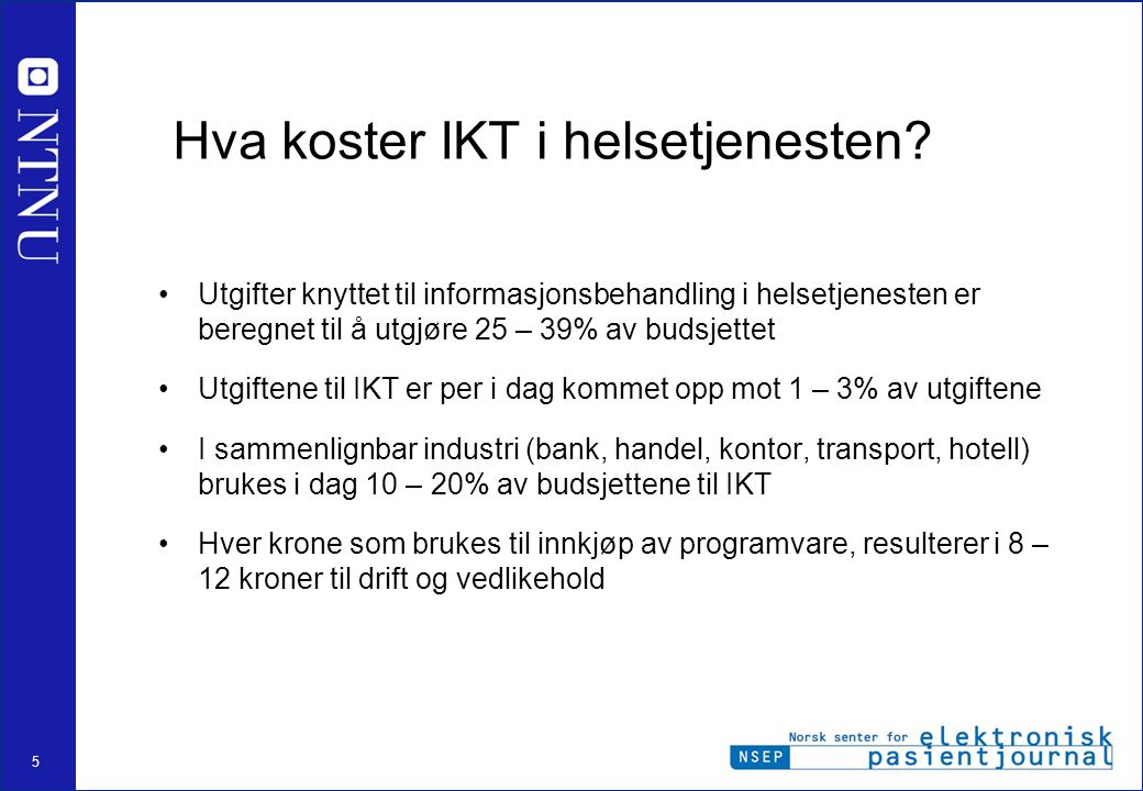 Hva koster IKT i helsetjenesten