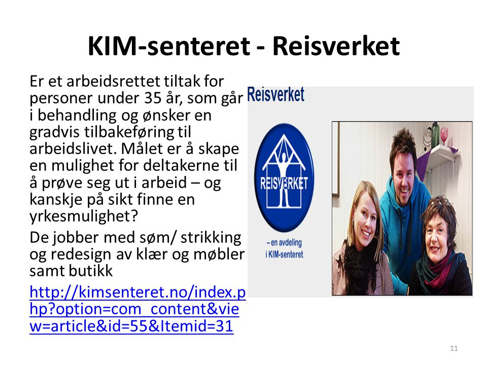KIM-senteret - Reisverket
