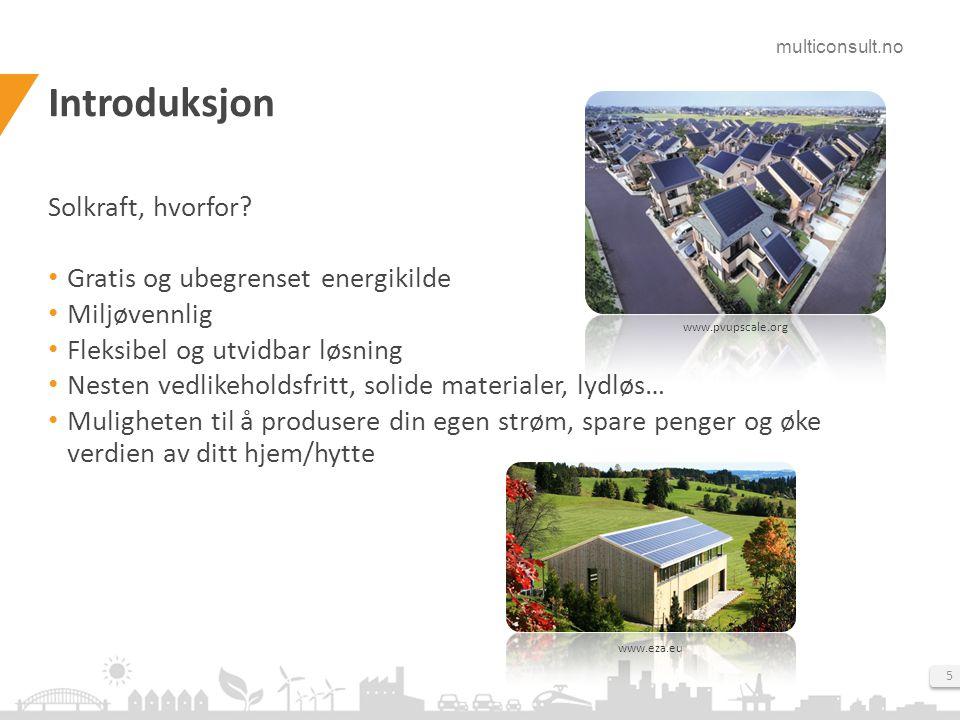 Introduksjon Solkraft, hvorfor Gratis og ubegrenset energikilde