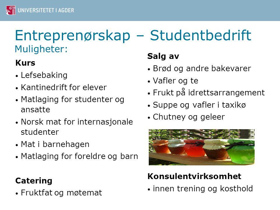 Entreprenørskap – Studentbedrift Muligheter: