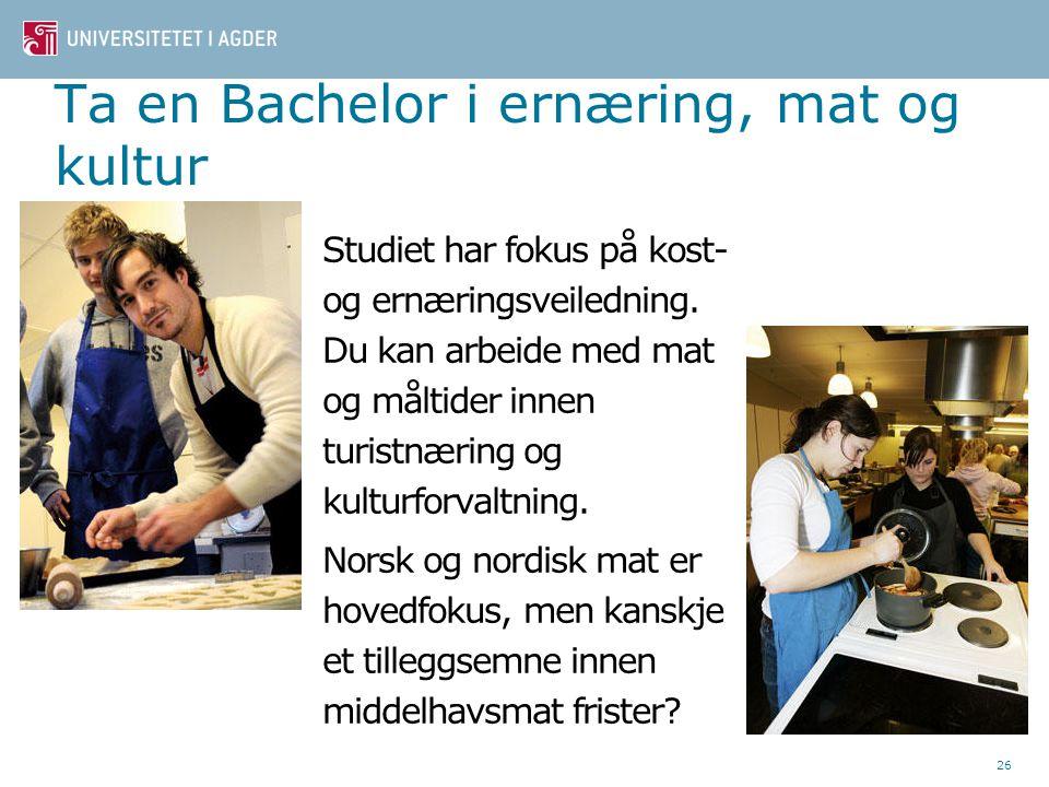 Ta en Bachelor i ernæring, mat og kultur