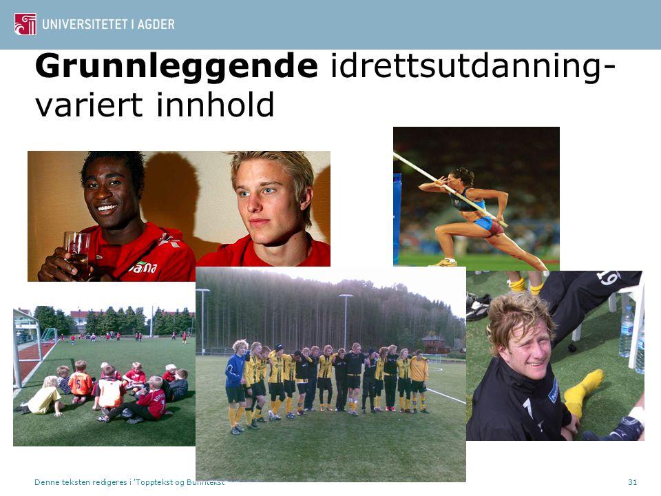 Grunnleggende idrettsutdanning-variert innhold