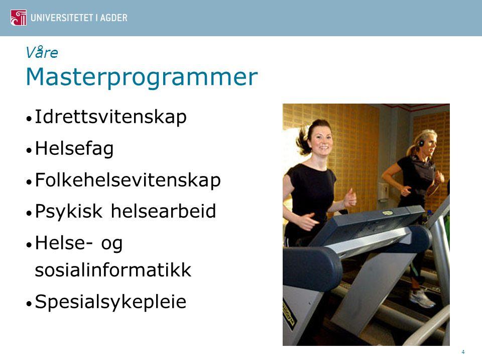 Våre Masterprogrammer