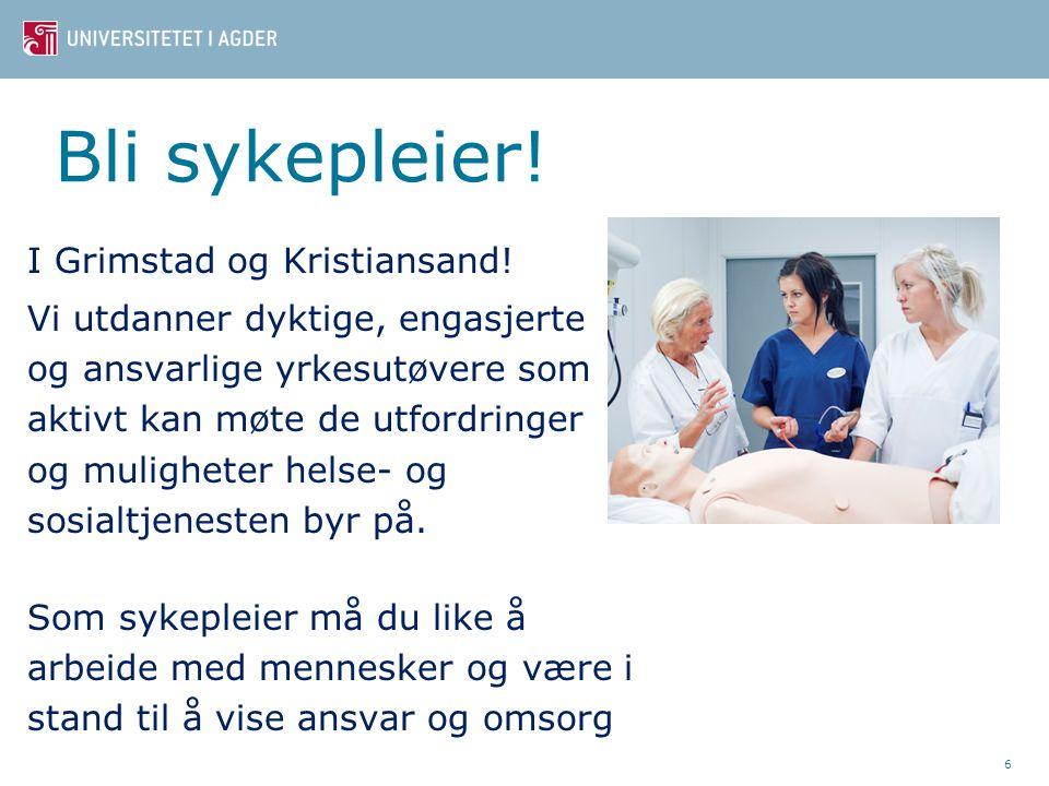 Bli sykepleier! I Grimstad og Kristiansand!