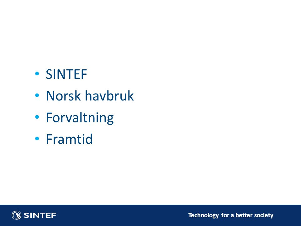 SINTEF Norsk havbruk Forvaltning Framtid