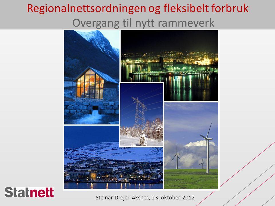 Regionalnettsordningen og fleksibelt forbruk