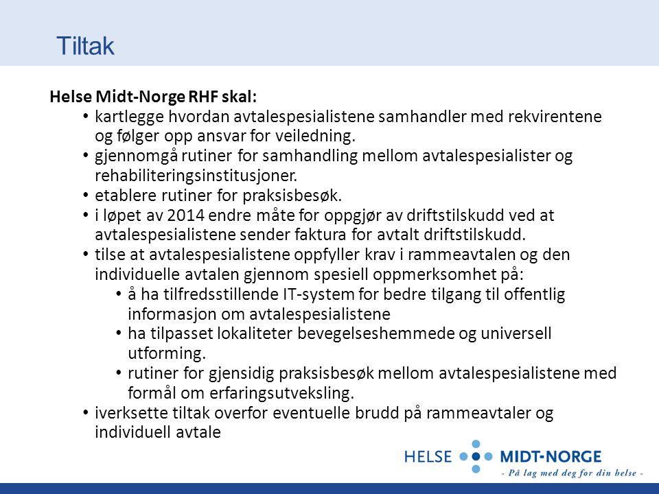 Tiltak Helse Midt-Norge RHF skal: