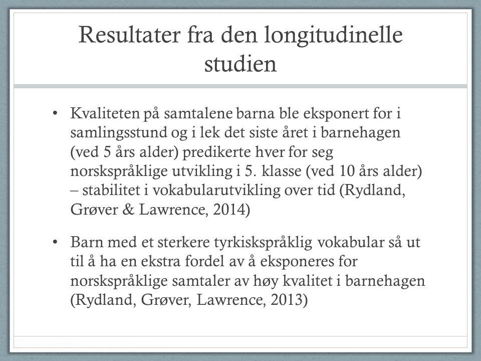 Resultater fra den longitudinelle studien