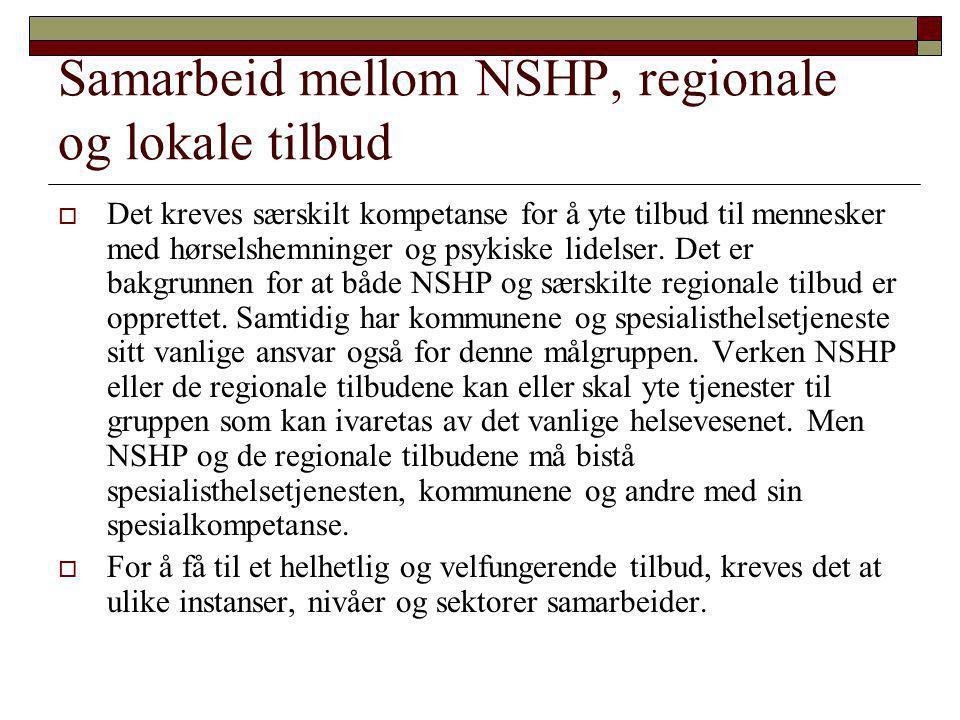 Samarbeid mellom NSHP, regionale og lokale tilbud