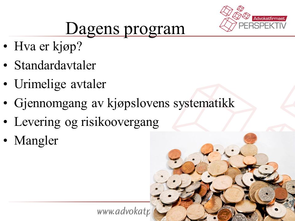 Dagens program Hva er kjøp Standardavtaler Urimelige avtaler