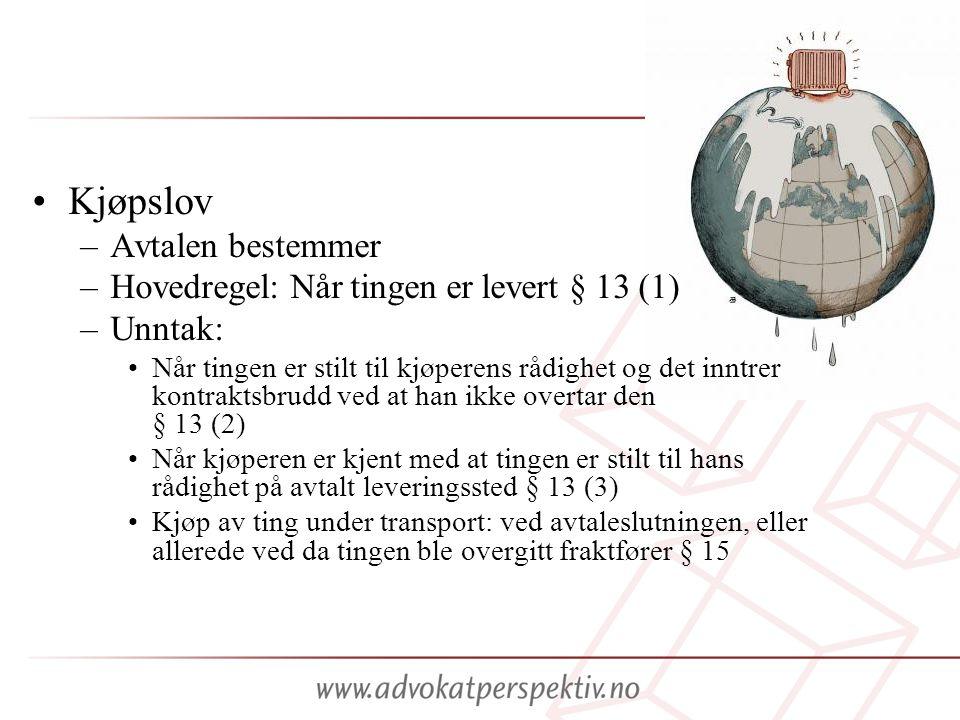Kjøpslov Avtalen bestemmer Hovedregel: Når tingen er levert § 13 (1)