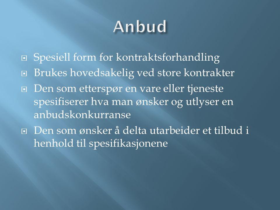 Anbud Spesiell form for kontraktsforhandling