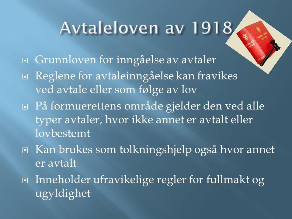 Avtaleloven av 1918 Grunnloven for inngåelse av avtaler