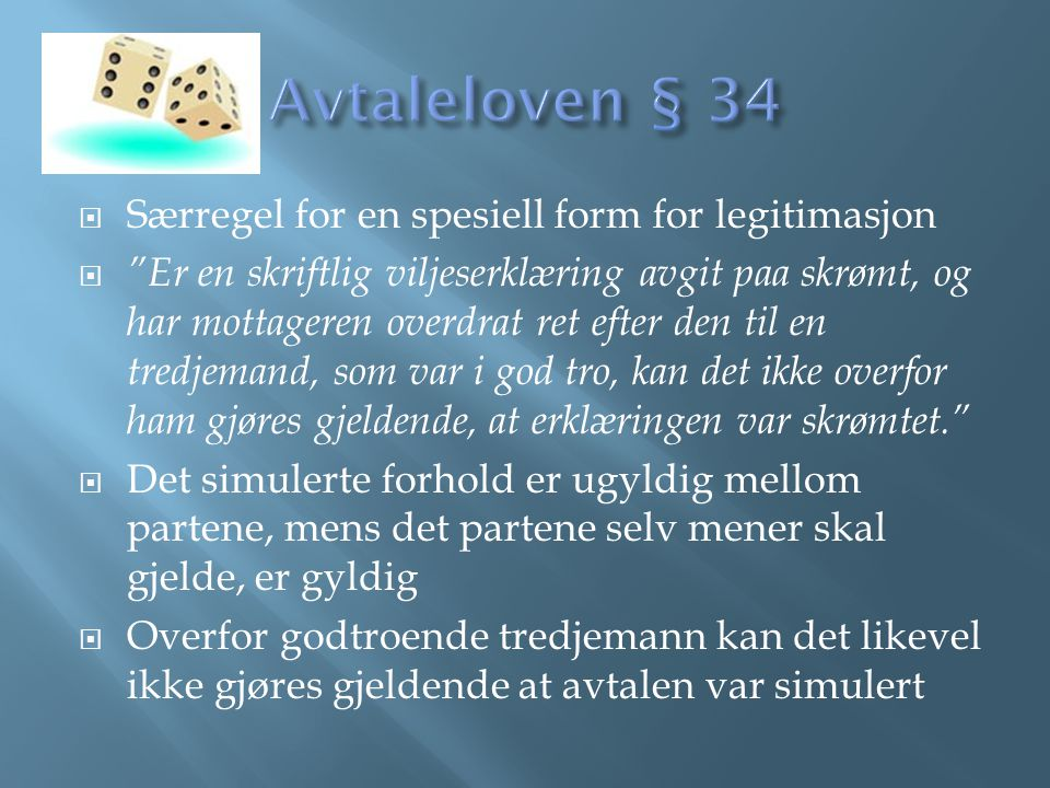 Avtaleloven § 34 Særregel for en spesiell form for legitimasjon