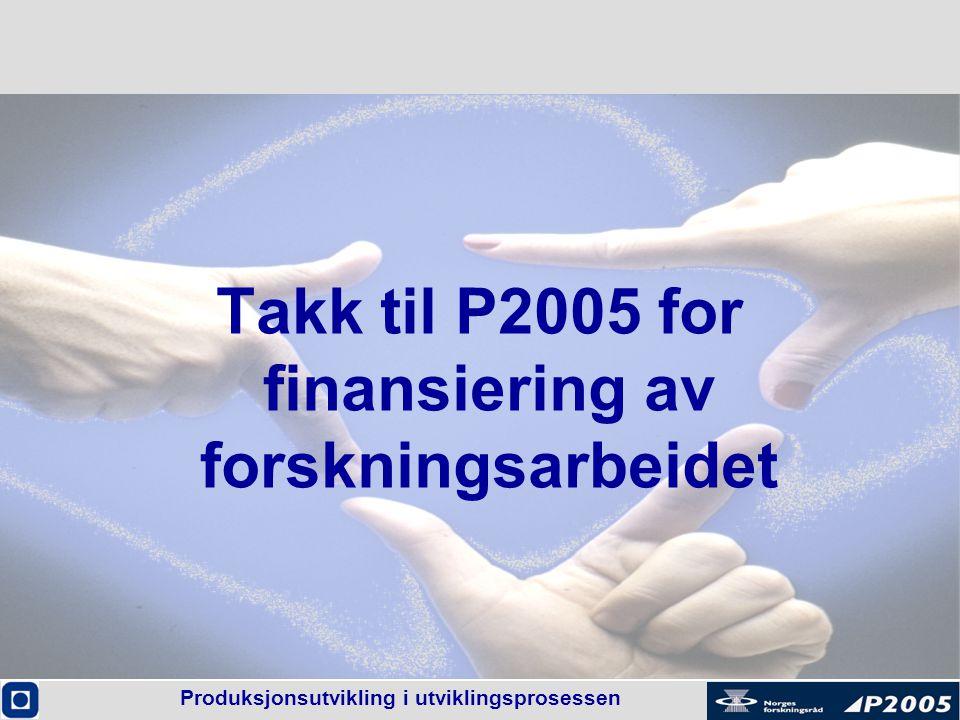 Takk til P2005 for finansiering av forskningsarbeidet