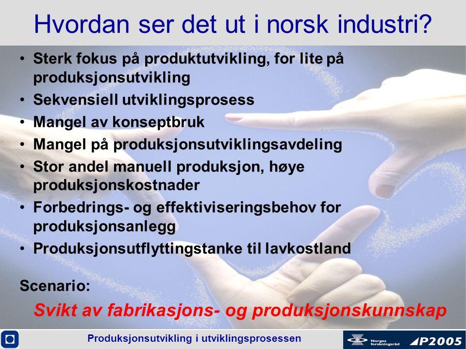 Hvordan ser det ut i norsk industri