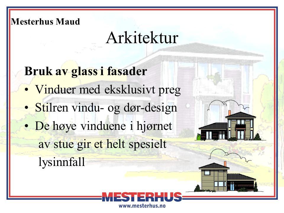 Arkitektur Bruk av glass i fasader Vinduer med eksklusivt preg
