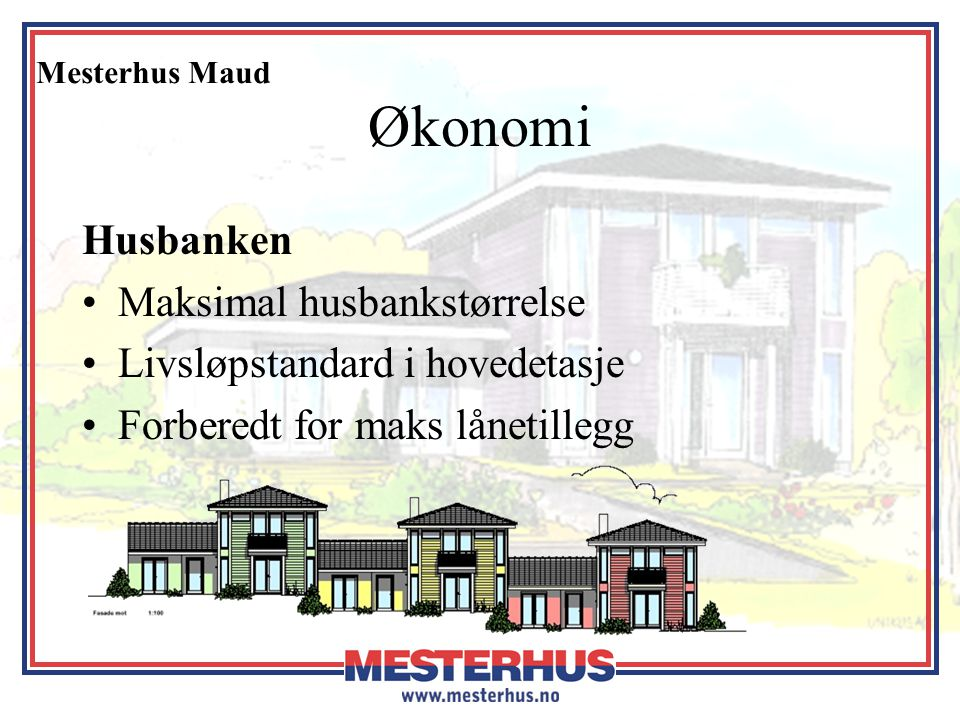 Økonomi Husbanken Maksimal husbankstørrelse