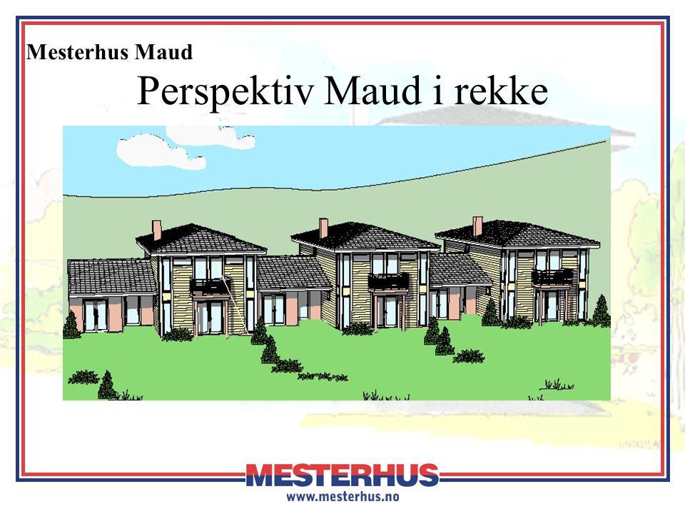 Perspektiv Maud i rekke