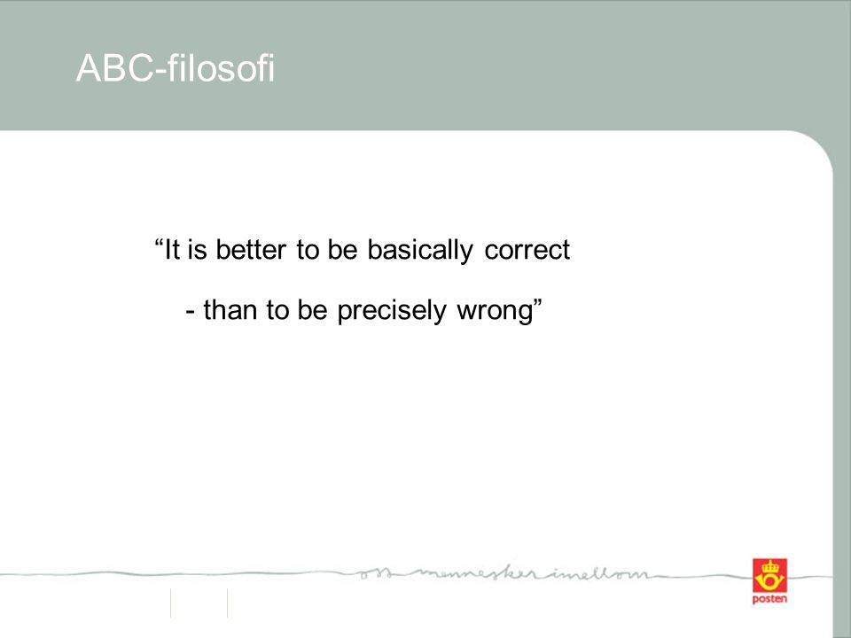 ABC-filosofi It is better to be basically correct