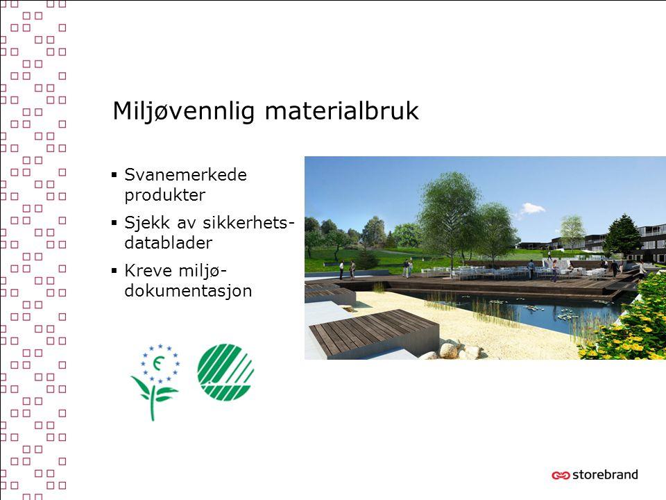Miljøvennlig materialbruk