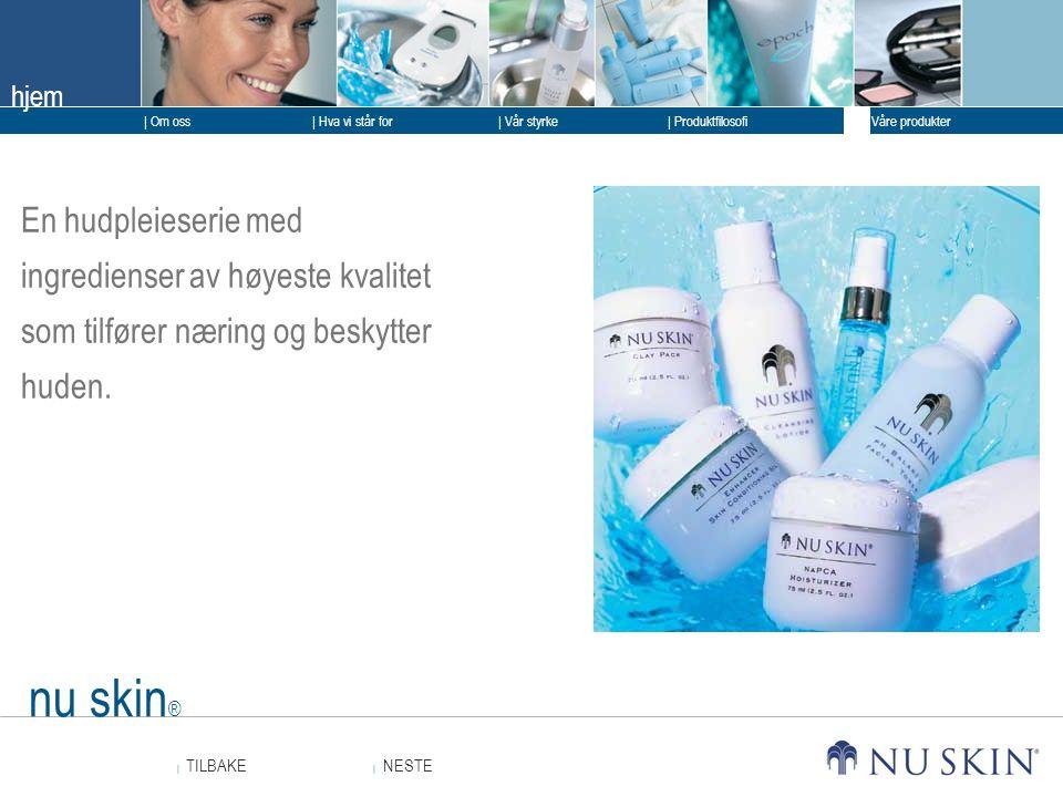 En hudpleieserie med ingredienser av høyeste kvalitet som tilfører næring og beskytter huden.